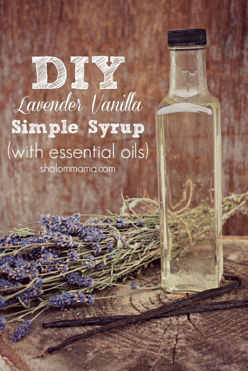 DIY Lavender Vanilla Simply Syrup (with essential oils) | Shalom Mama