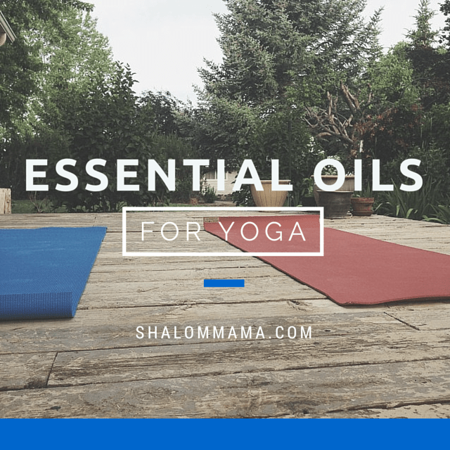 Essential oils for yoga