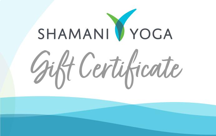 Shamani Yoga Gift Certficate