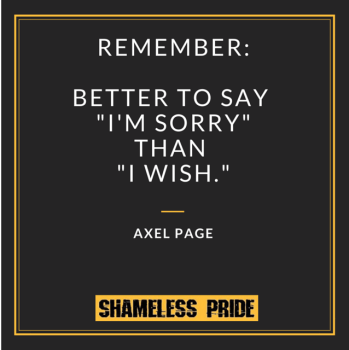 Missed Opportunities quote - Shameless pride