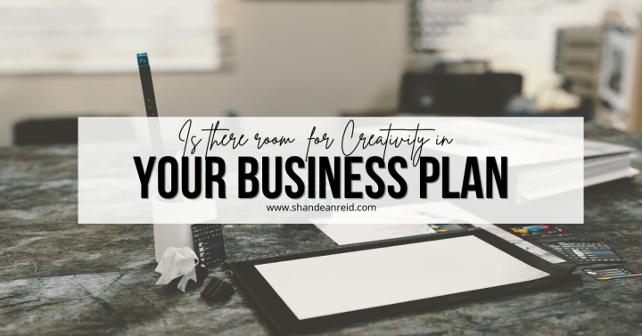 Is There Room for Creativity in Your Business Plan?
