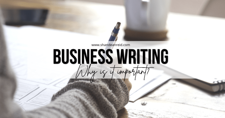 Business Writing: Why Is It Important?