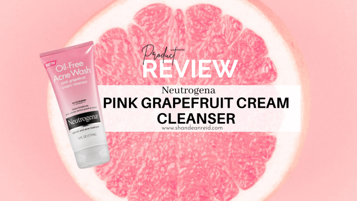 Neutrogena Oil-Free Acne Wash Pink Grapefruit Cream Cleanser Review