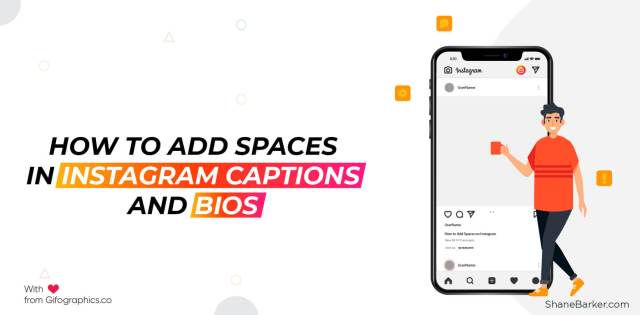 How to Add Spaces in Instagram Captions and Bios - Shane Barker