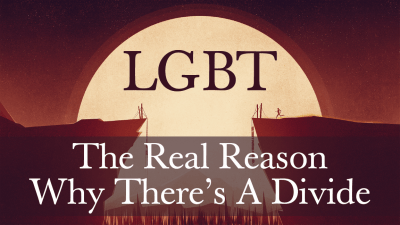 LGBT – The Real Reason Why There's A Divide