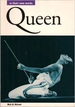 Queen, In Their Own Words