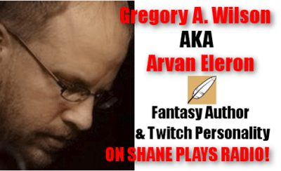 Shane Plays Gregory Wilson Arvan Eleron