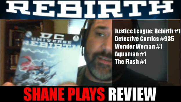 Shane Plays DC Rebirth Review 3