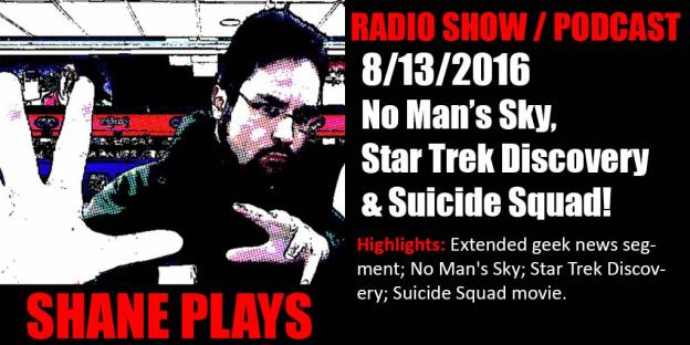 shane plays podcast title 8-13-2016