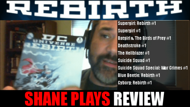 shane plays dc rebirth review 7