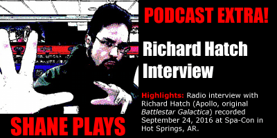 shane plays podcast extra title Richard Hatch interview