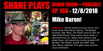 comics writer mike baron shane plays podcast title 12-8-2018
