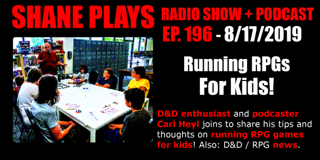 running rpgs for kids carl heyl shane plays podcast title 8-17-2019