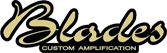 Blades Custom Amplification
