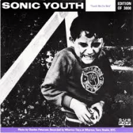 Sonic Youth- Mudhoney - Touch Me I'm Sick/Halloween (1988)