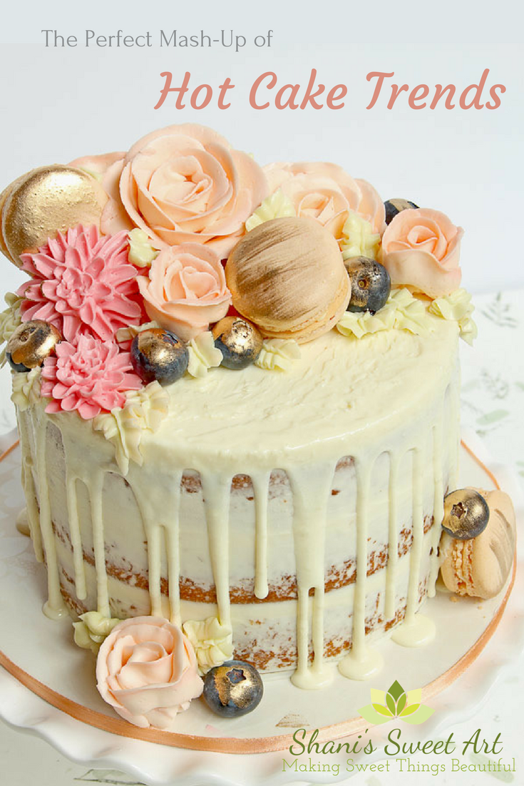 Hot cake trends mash-up cake. Semi-naked, drip cake with buttercream flowers and yummy treats
