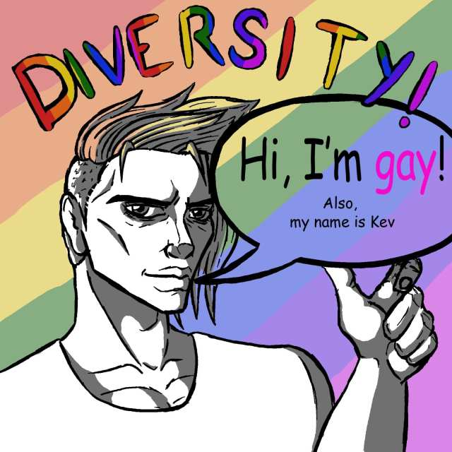 """Character with rainbow background saying """"Hi, I'm gay! Also, my name is Kev"""""""