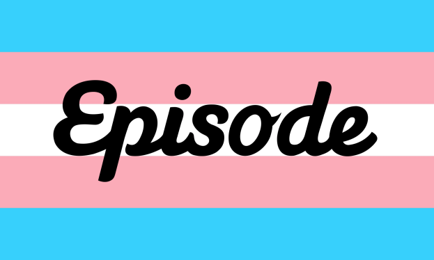 Trans Women on Episode Update - Episode Logo on Trans Flag