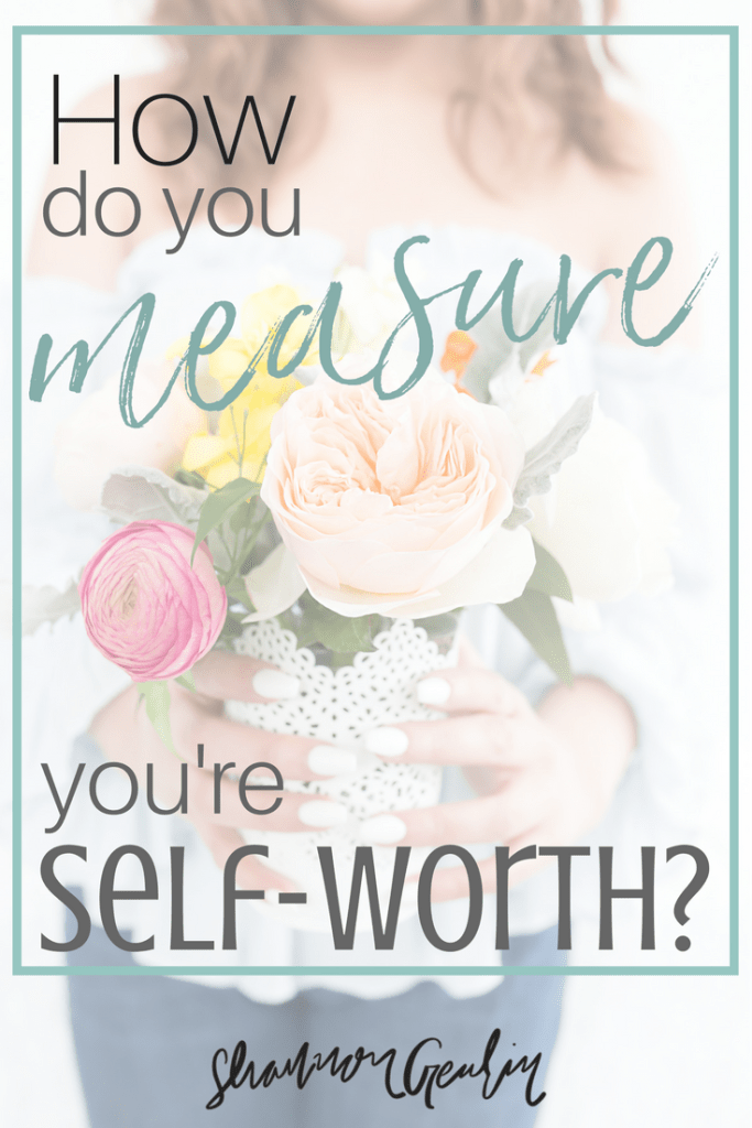 How do you measure your self-worth? Inspiration and Faith plus link up