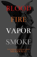 shann.2A, final cover for blood fire vapor smoke