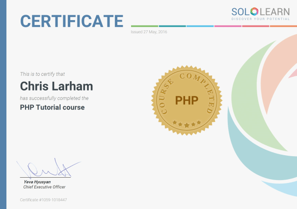 Image of Chris Larham's certificate of completion for SoloLearn's PHP Tutorial course [2016].