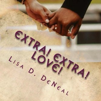 Book Review: Extra! Extra! Love! by Lisa D. DeNeal