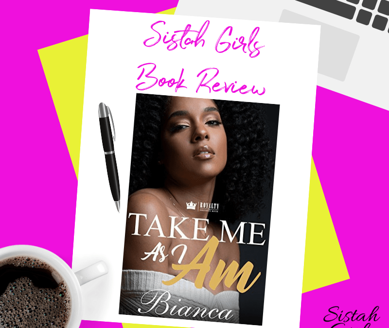 Book Review: Take Me as I Am by Bianca