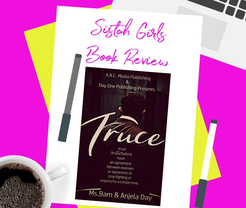 BOOK REVIEW: Truce by Ms. Bam and Anjela Day [Spoiler Free]