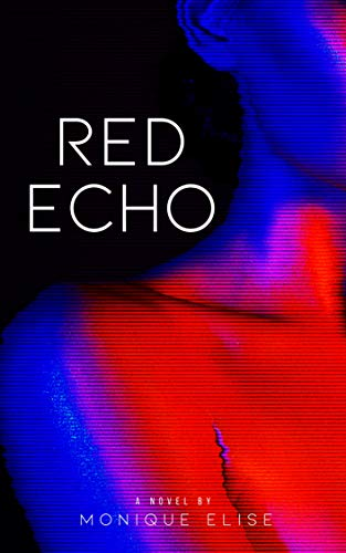 Red Echo by Monique Elise