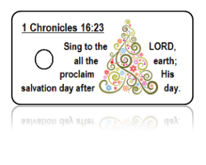 1 Chronicles 16:23 Holiday Scripture White Key Tags