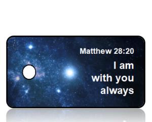 Matthew 28:20 Bible Scripture Key Tag