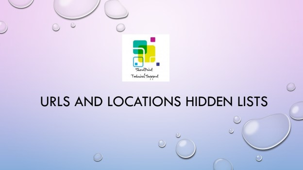 URLs and Locations Hidden lists SharePoint 1920x1080