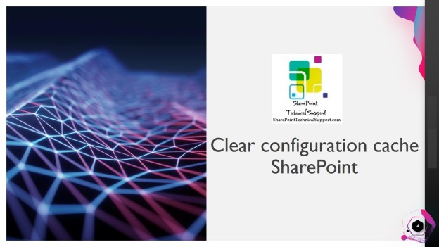 Clear configuration cache SharePoint 1920x1080