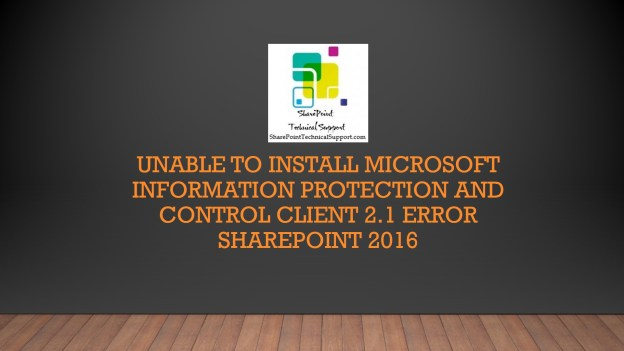 Microsoft Information Protection and control Client 2.1 error