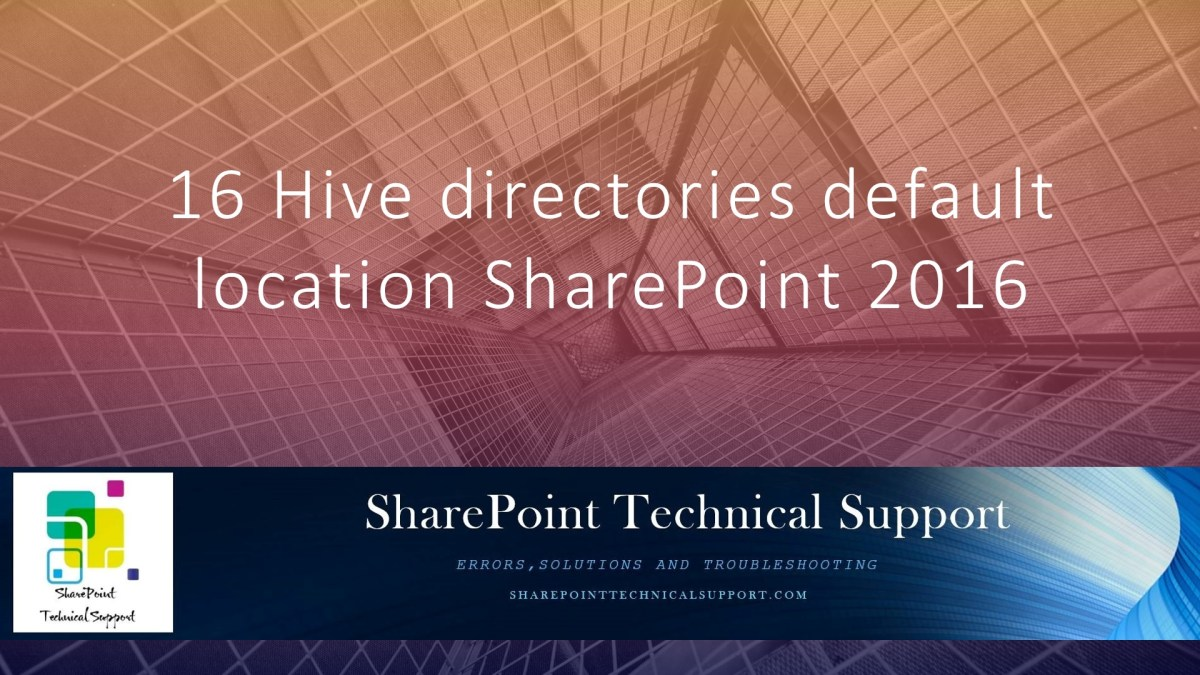 16 Hive directories default location SharePoint 2016