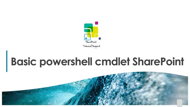 Basic powershell cmdlet sharepoint 1920x1080