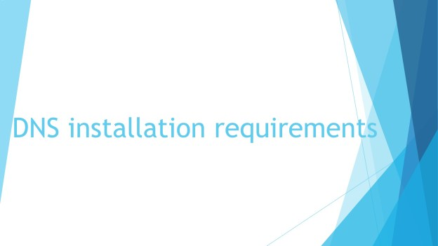 DNS-Installation-Requirements-1920x1080