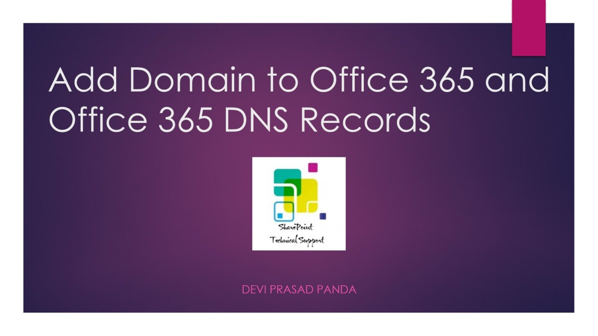 Add domain to office 365 and office 365 dns records