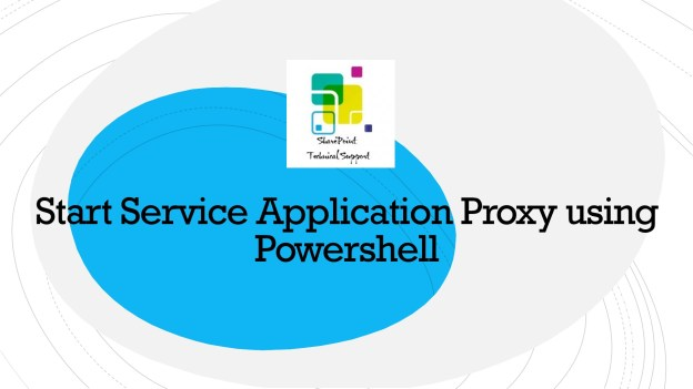 Start Service Application Proxy 1920x1080
