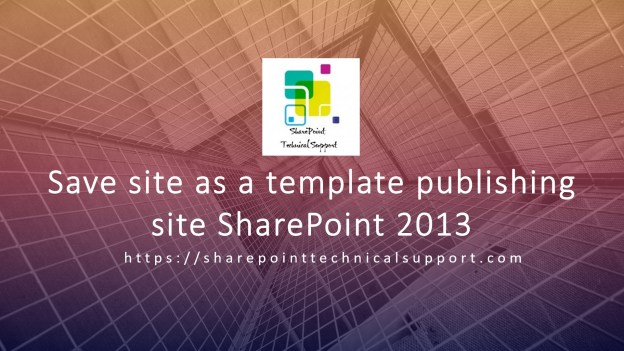 template Archives | SharePointTechnicalSupport