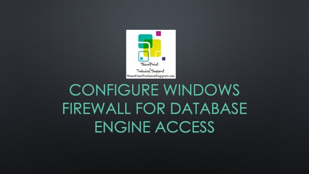 Configure Windows Firewall for Database Engine Access 1920x1080