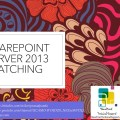 Patching SharePoint Server SharePoint 2013