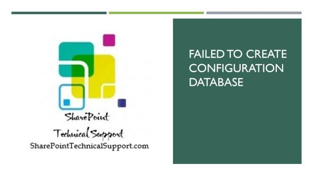 failed to create configuration database