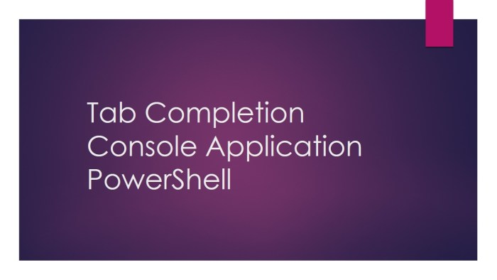 Tab Completion Console Application PowerShell
