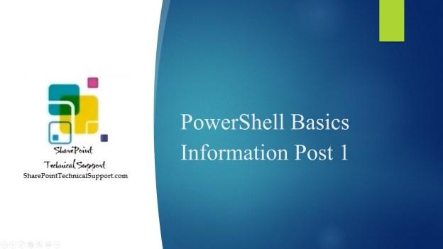 powershell basics information post 1
