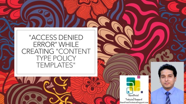Access Denied Content Type Policy Templates