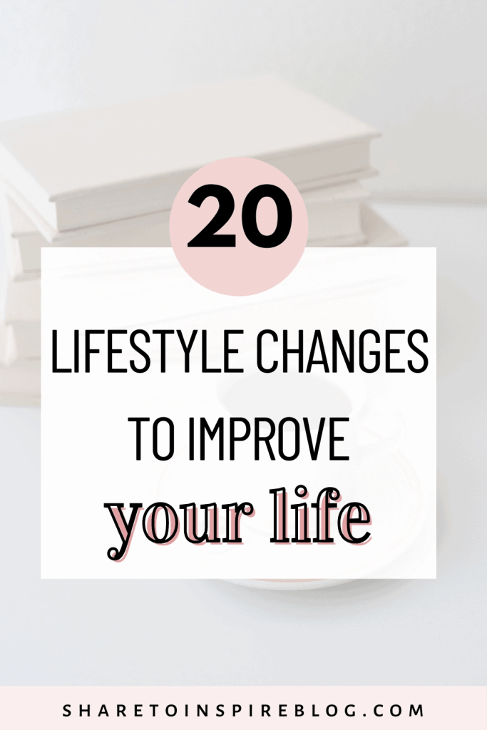 Lifestyle changes to improve your life pinterest pin