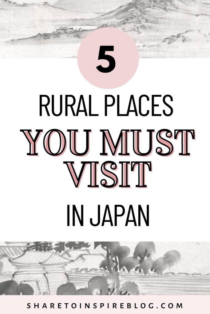reasons to visit rural places in japan pinterest pin