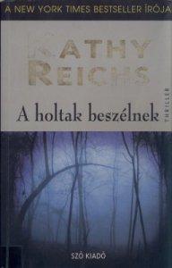 reichs_kathy_temperance_brennan_01_a_holtak_beszelnek_hu