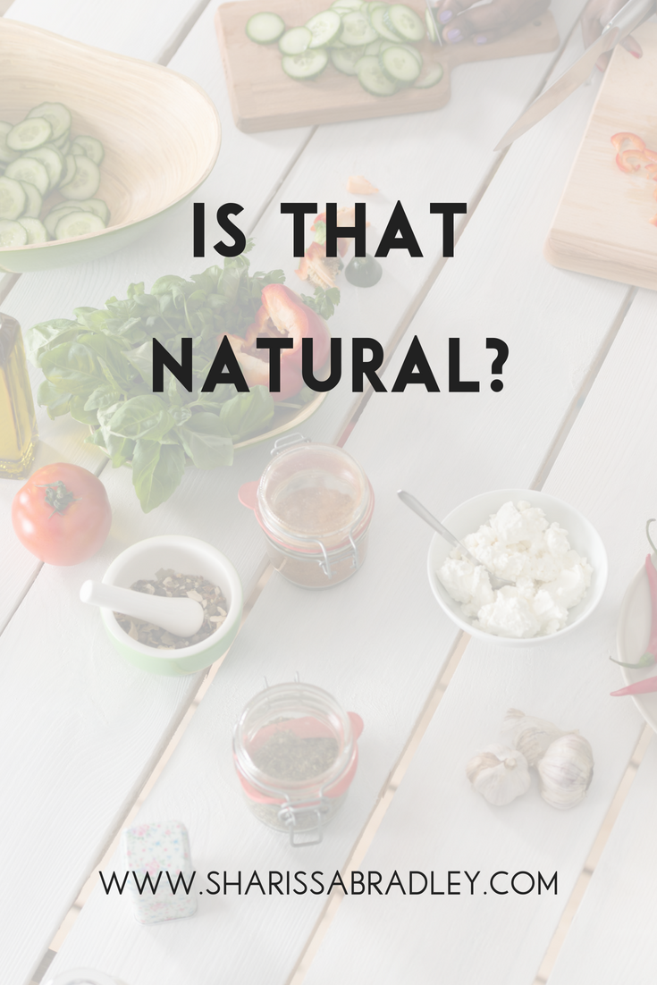 Is That Natural? | Clean Eating